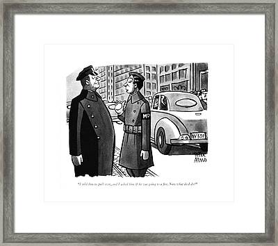 I Told Him To Pull Framed Print by Peter Arno