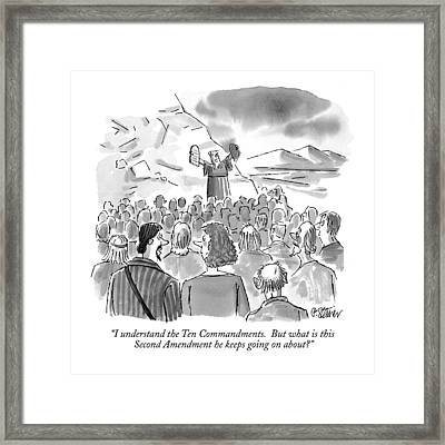 I Understand The Ten Commandments.  But What Framed Print by Peter Steiner