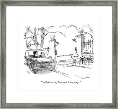 I Understand They Have Some Lovely Things Framed Print