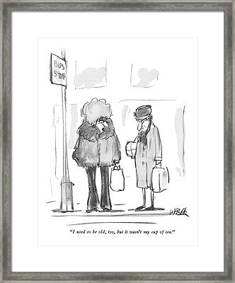 I Used To Be Old Framed Print by Robert Weber