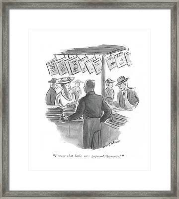 I Want That Little New Paper - 'afternoon.' Framed Print