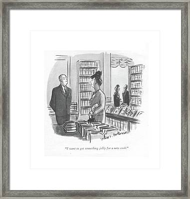 I Want To Get Something Jolly For A New Cook Framed Print by Helen E. Hokinson