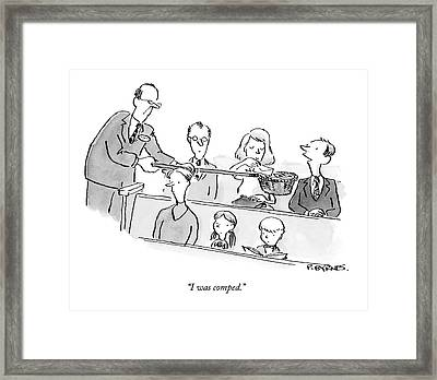 I Was Comped Framed Print by Pat Byrnes