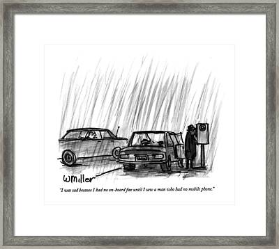 I Was Sad Because I Had No On-board Fax Framed Print