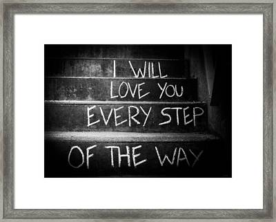 I Will Love You Framed Print