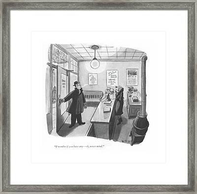 I Wonder If You Have Any - Oh Framed Print