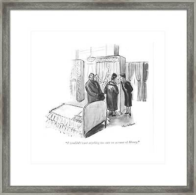 I Wouldn't Want Anything Too Cute On Account Framed Print