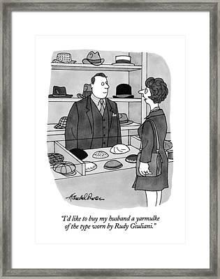 I'd Like To Buy My Husband A Yarmulke Of The Type Framed Print by J.B. Handelsman