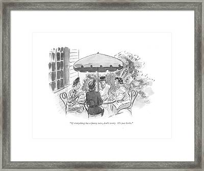 If Everything Has A Funny Taste Framed Print