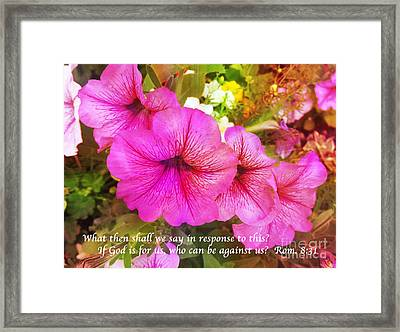If God Is For Us Who Can Be Against Us Framed Print by Maggie Vlazny