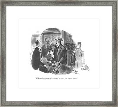 If I Can Be Of Any Help While I'm Here Framed Print by Richard Decker
