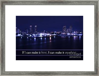 If I Can Make It Here Framed Print by Beverly Claire Kaiya