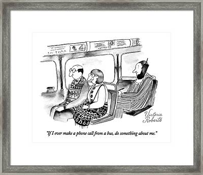 If I Ever Make A Phone Call From A Bus Framed Print by Victoria Roberts