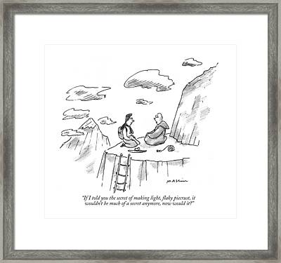 If I Told You The Secret Of Making Light Framed Print by Michael Maslin