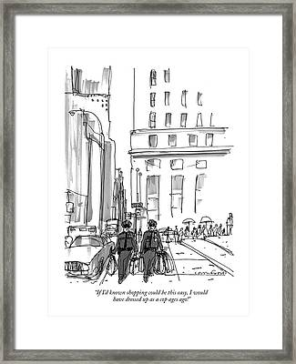 If I'd Known Shopping Could Be This Easy Framed Print by Michael Crawford