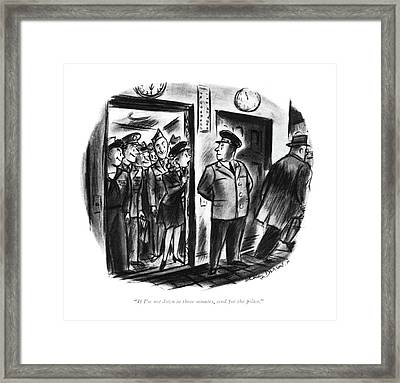 If I'm Not Down In Three Minutes Framed Print by Whitney Darrow, Jr.