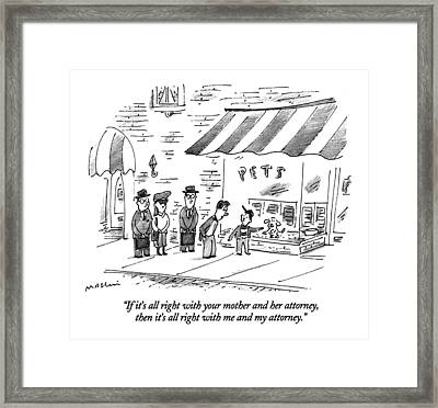 If It's All Right With Your Mother Framed Print