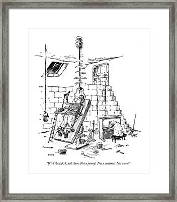 If It's The I.r.s Framed Print