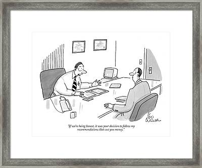 If We're Being Honest Framed Print by Leo Cullum