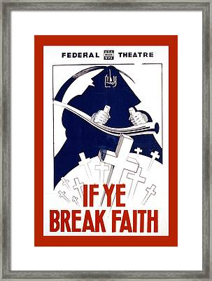If Ye Break Faith Framed Print by Unknown
