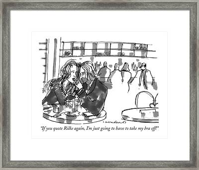 If You Quote Rilke Framed Print