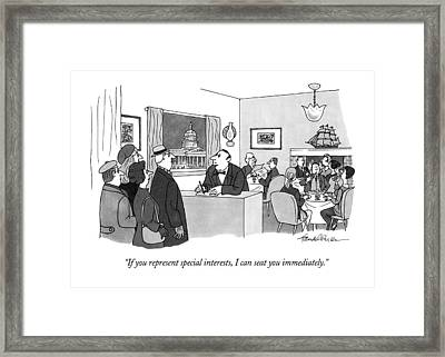 If You Represent Special Interests Framed Print