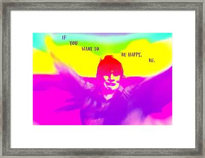 If You Want To Be Happy Be Flying Wherever You Wanna Be   Framed Print