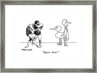 Ignore Them Framed Print by Charles Barsotti