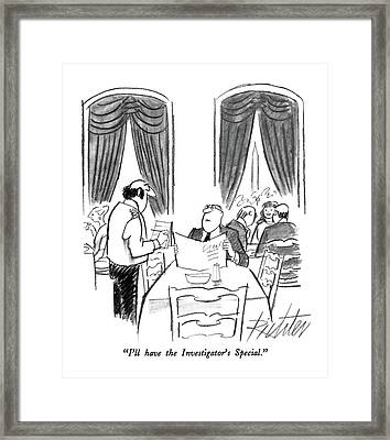 I'll Have The Investigator's Special Framed Print by Mischa Richter