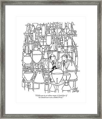 I'll ?ip You To See Whose Name Is Listed ?rst If Framed Print