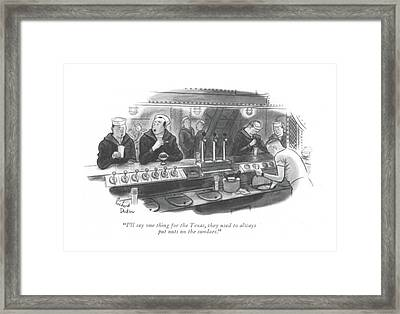 I'll Say One Thing For Texas Framed Print