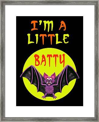 I'm A Little Batty Framed Print