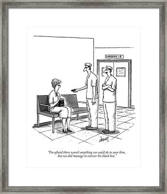 I'm Afraid There Wasn't Anything Framed Print by Tom Cheney