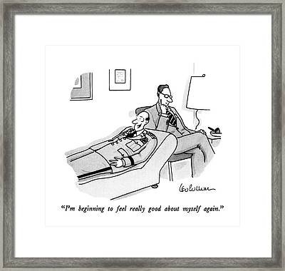 I'm Beginning To Feel Really Good About Myself Framed Print by Leo Cullum