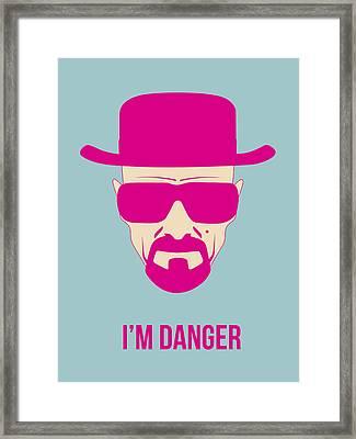 I'm Danger Poster 2 Framed Print by Naxart Studio