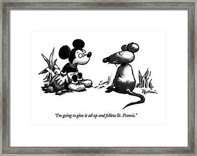 I'm Going To Give It All Up And Follow St Framed Print by Eldon Dedini
