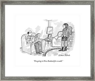 I'm Going To New Zealand For A Walk Framed Print by Victoria Roberts