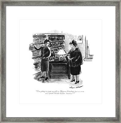 I'm Going To Treat Myself To Mignon Eberhart Framed Print by Helen E. Hokinson