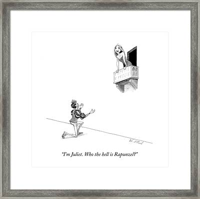 I'm Juliet. Who The Hell Is Rapunzel? Framed Print