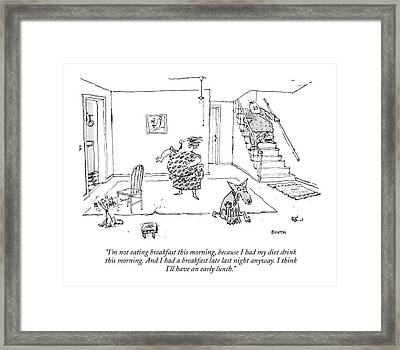 I'm Not Eating Breakfast This Morning Framed Print by George Booth