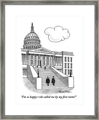 I'm So Happy-she Called Me By My First Name! Framed Print by J.B. Handelsman
