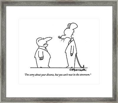 I'm Sorry About Your Divorce Framed Print by Charles Barsotti