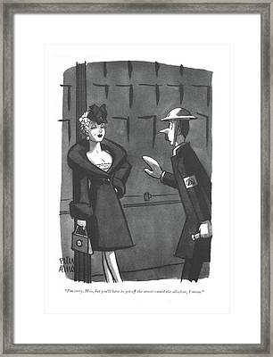 I'm Sorry, Miss, But You'll Have To Get Framed Print by Peter Arno