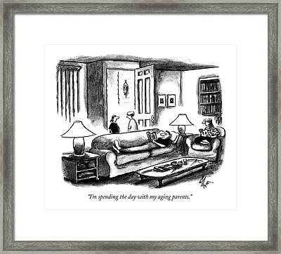 I'm Spending The Day With My Aging Parents Framed Print by Frank Cotham