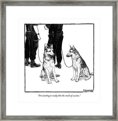I'm Starting To Really Like The Smell Of Cocaine Framed Print by Matthew Diffee