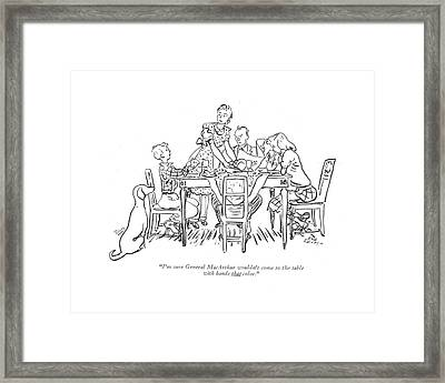 I'm Sure General Macarthur Wouldn't Come Framed Print by Alice Harvey