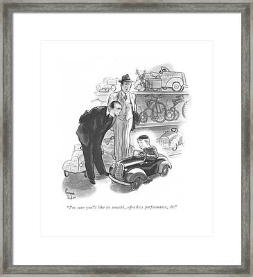 I'm Sure You'll Like Its Smooth Framed Print