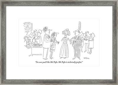 I'm Sure You'll Like Mr.tufts. Mr.tufts Framed Print by Dean Vietor