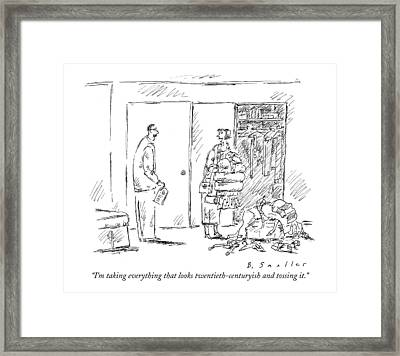 I'm Taking Everything That Looks Framed Print by Barbara Smaller