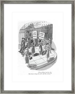 I'm Telling You For The Last Time - Keep The Hell Framed Print by Robert J. Day